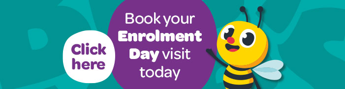 Click here to book your enrolment day visit